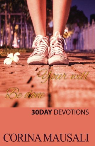 Your Will Be Done: 30 Day Devotions ebook