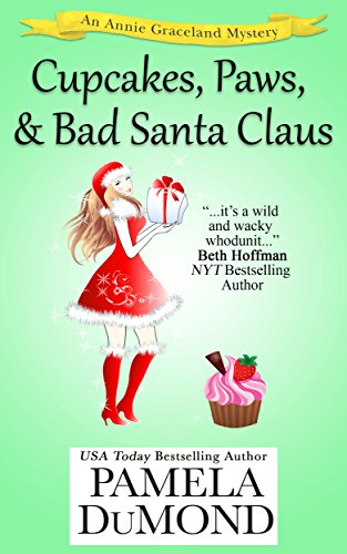 book cover of Cupcakes, Paws, and Bad Santa Claus