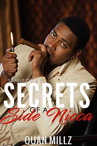 Secrets of a Side Nigga: Episode 2