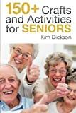 150+ Crafts and Activities for Seniors