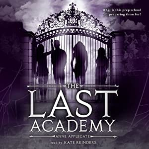 The Last Academy Audiobook