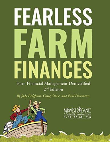 Farm Accounting - Fearless Farm Finances: Farm Financial Management Demystified Second Edition