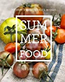 Summer Food: New Summer Classics by Paul Lowe (2014-05-27)