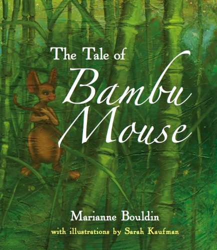 The Tale of Bambu Mouse