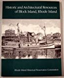 img - for Historic and architectural resources of Block Island, Rhode Island book / textbook / text book
