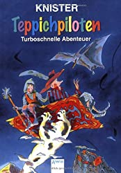 Die Teppichpiloten - Turboschnelle Abenteuer