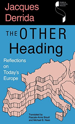 The Other Heading: Reflections On Today's Europe (Studies In Continental Thought (Hardcover))
