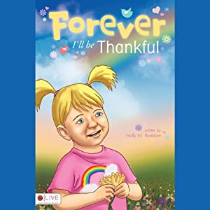 Forever I'll Be Thankful Audiobook