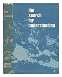 The Search for Understanding, Caryl Parker Haskins, 0872799549