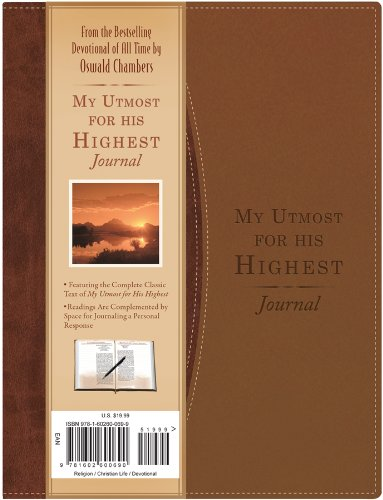 My Utmost For His Highest Journal (365 One-Minute Meditations)
