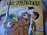 img - for Bear Business book / textbook / text book
