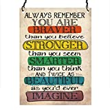 Dorothy Spring Always Remember You Are Braver Than You Believe Inspirational Quote Wall Metal Small Plaque Sign Size 4x3 inch