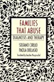 Families that Abuse: Diagnosis and Therapy