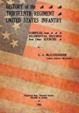 History of the Thirteenth Regiment United States Infantry, U. G. McAlexander, 1500412236