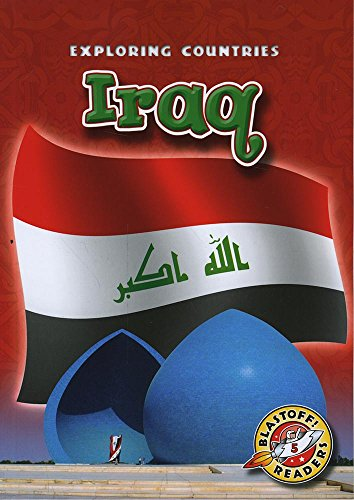 Iraq (Blastoff! Readers: Exploring Countries) (Exploring Countries: Blastoff Readers, Level 5)