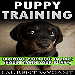 Puppy Training: Crash Course in Training Your Dog in Days