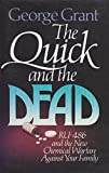 The Quick and the Dead, George Grant, 0891076646
