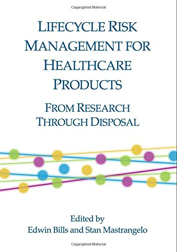 Read Online Lifecycle Risk Management for Healthcare Products: From Research Through Disposal pdf