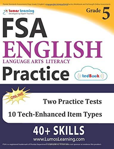 Download Florida Standards Assessments Prep: Grade 5 English Language Arts Literacy (ELA) Practice Workbook and Full-length Online Assessments: FSA Study Guide pdf epub