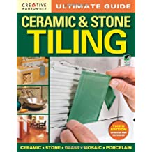 Ultimate Guide: Ceramic & Stone Tiling, 3rd edition