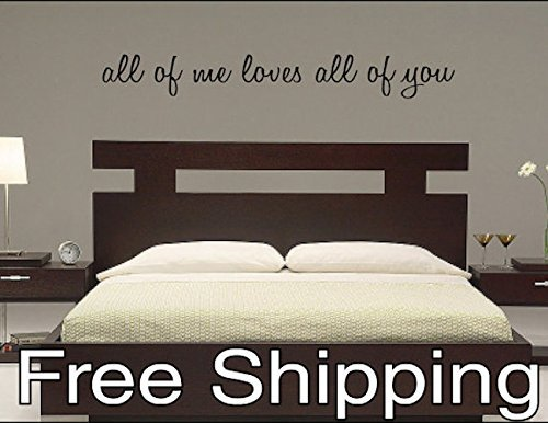 all of me loves all of you - vinyl wall decal sticker bedroo