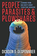People, Parasites, and Plowshares: Learning From Our Body's Most Terrifying Invaders