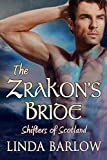 The Zrakon's Bride, a Shifter Romance: Shifters of Scotland