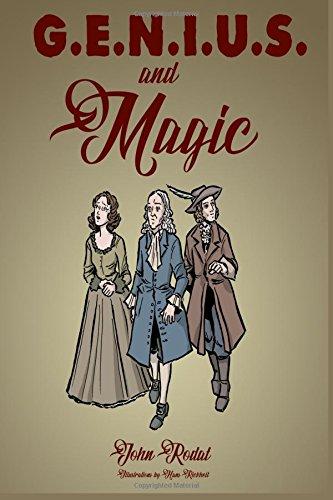 G.E.N.I.U.S. & Magic (Chronicles of Maybia) (Volume 1)