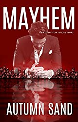 Mayhem: A Twisted Hearts Love Story Book 2