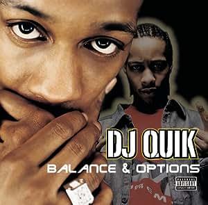 DJ Quik Balance and Options