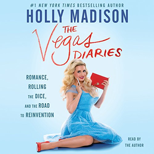 The Vegas Diaries: Romance, Rolling the Dice, and the Road to Reinvention Audiobook [Free Download by Trial] thumbnail