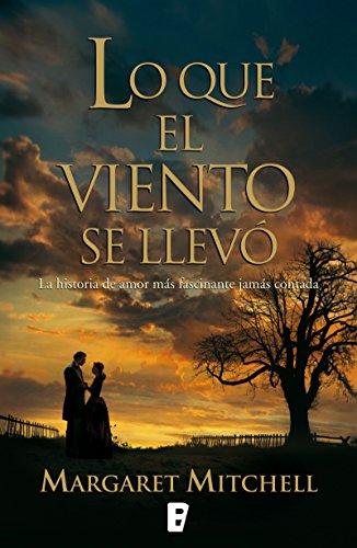 Lo que el viento se llevó (Spanish Edition) (Se Peliculas De)