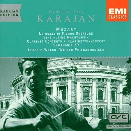 Mozart: Symphony 39; Clarinet Concerto; Le Nozze di Figaro; Eine Kleine Nachtmusik. Herbert von Karajan / Vienna Philharmonic (1997-01-01)