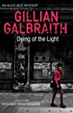 Dying of the Light, Galbraith, Gillian, 1846971438