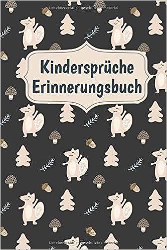 Kindersprüche Erinnerungsbuch Notizbuch Festhaltebuch Für