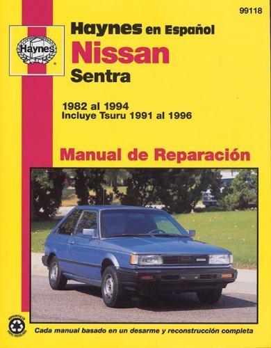Nissan Sentra, '82'94 (Spanish) (Haynes Repair Manuals) (Spanish Edition) by John Haynes (Sentra Gates)