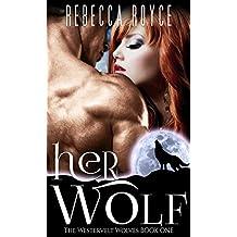Her Wolf (Westervelt Wolves Book 1)