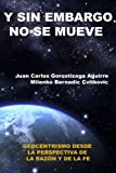 Sin Embargo No Se Mueve, Juan Carlos Gorostizaga Aguirre and Milenko Bernadic Cvitkovic, 129137311X