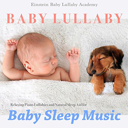 Baby Lullaby: Relaxing Piano L...