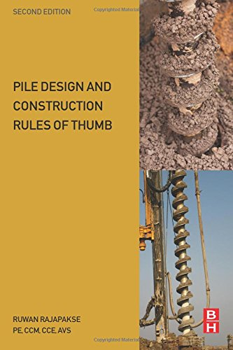Pile Design and Construction Rules of Thumb, Second Edition