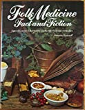 Folk Medicine Fact and Fiction, Outlet Book Company Staff and Random House Value Publishing Staff, 0517172712