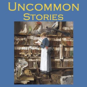 Uncommon Stories Audiobook