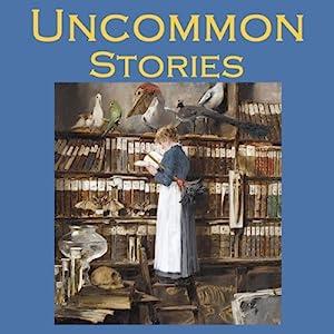 Uncommon Stories Audiobook