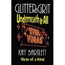 Glitter & Grit: Underneath It All (Glitter&Grit Book 3)
