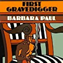 First Gravedigger Audiobook by Barbara Paul Narrated by Jeremy Arthur
