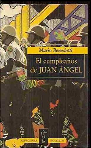Cumpleanos De Juan Angel (Alfaguara Bolsillo) (Spanish ...