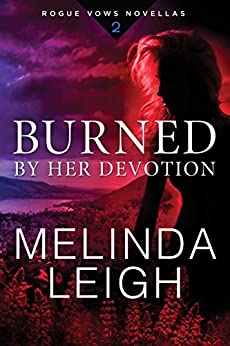 Burned by Her Devotion (Rogue Vows Book 2) by [Leigh, Melinda]