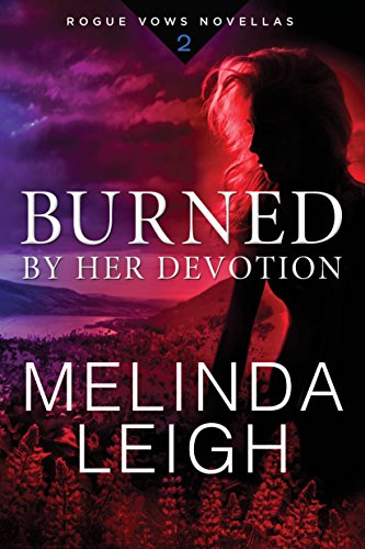 Burned by Her Devotion (Rogue Vows Book ()