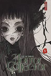 Horror collector, tome 1 par So-Young Lee