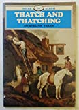 Thatch and Thatching (Shire Album Series : No. 16)